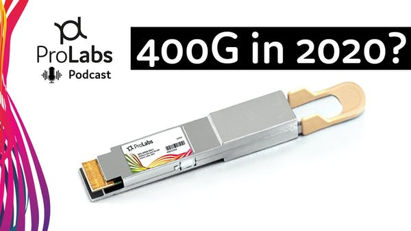Is 400G Coming in 2020?