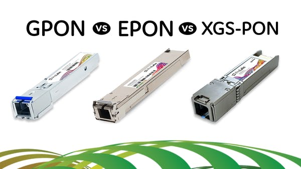 GPON vs. EPON vs. XGS-PON - ProLabs Podcast Clip